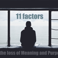 Why Young Lives are Losing Meaning and Purpose II: The Big Three and 11 Factors